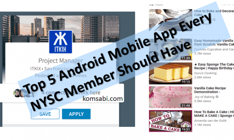 Top 5 Android Mobile App Every NYSC Member Should Have